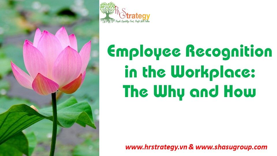 Employee Recognition in the Workplace: The Why and How