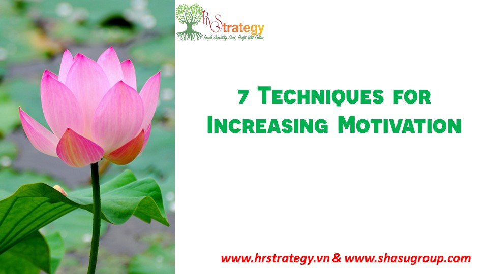 7 Techniques for Increasing Motivation
