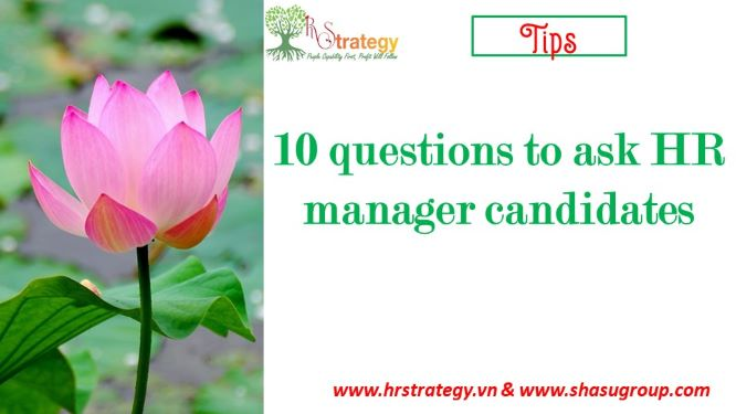 10 questions to ask HR manager candidates