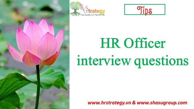 HR Officer interview questions