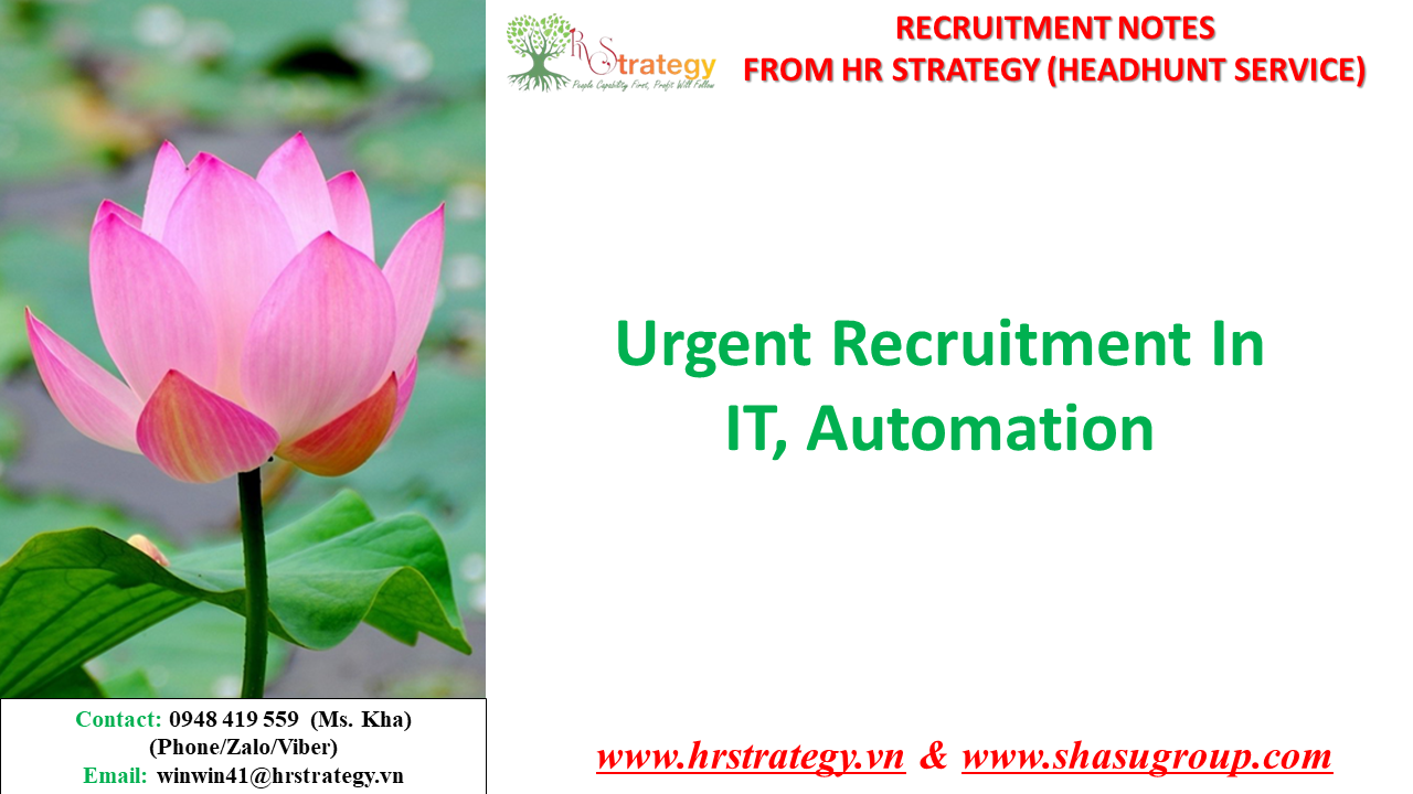 Urgent Recruitment In IT, Automation_HR Strategy_Top Headhunter in Vietnam Market