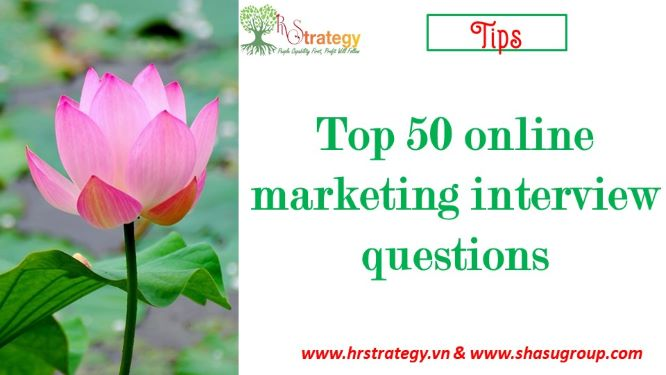 Top 50 online marketing interview questions