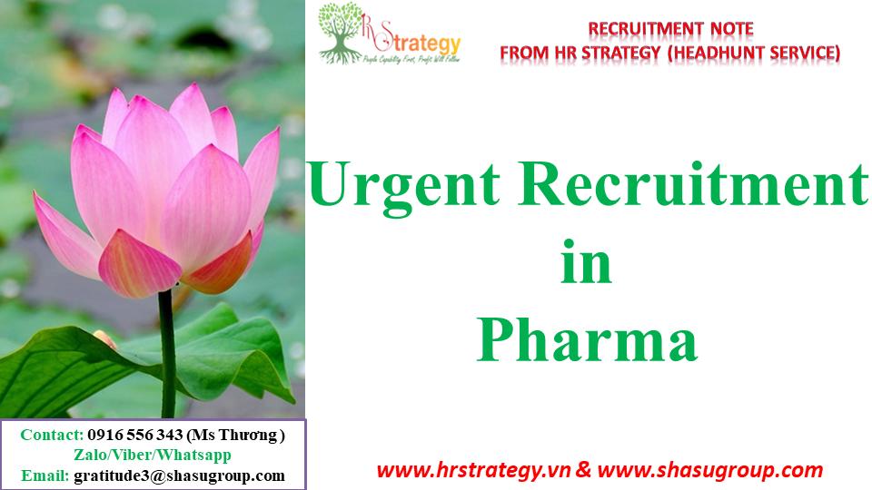 Urgent Recruitment in Pharma